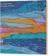 I Trusted - Psalm 116-10 Wood Print