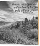 I Will Give You Rest Wood Print