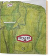 I Worked At Texaco Wood Print