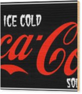 Ice Cold Coke 8 Coca Cola Art Wood Print