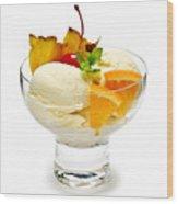 Ice Cream With Fruit Wood Print by Elena Elisseeva