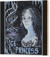 Ice Princess Wood Print