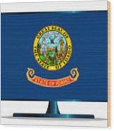 Idaho Flag Tv Wood Print