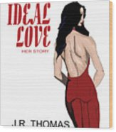Ideal Love Book Cover Wood Print