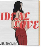 Ideal Love Cover Wood Print