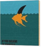 If You Believe In Yourself Anything Is Possible Corporate Startup Quotes Poster Wood Print