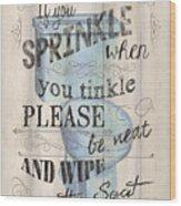 If You Sprinkle Wood Print