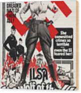 Ilsa - She Wolf Of The Ss 1975 Wood Print