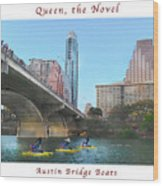 Image Included In Queen The Novel - Austin Bridge Boats Enhanced Poster Wood Print