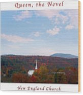 Image Included In Queen The Novel - New England Church Enhanced Poster Wood Print