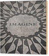 Imagine Wood Print