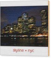 Impressionist Skyline New York City Wood Print