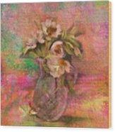 Impressionistic Still Life  Wood Print