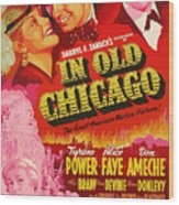 In Old Chicago 1937 Wood Print