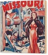 In Old Missouri 1940 Wood Print