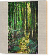 In The Forest With Words Wood Print