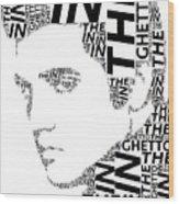 In The Ghetto Elvis Wordart Wood Print