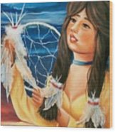 Indian Maiden With Dream Catcher Wood Print