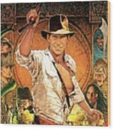 Indiana Jones Raiders Of The Lost Ark 1981 Wood Print