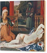Ingres: Odalisque Wood Print