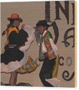 Inka Dancers Wood Print