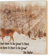 Inspirational Quote Horse Photo Wood Print
