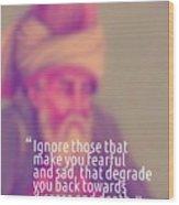 Inspirational Quotes - Motivational - 160 Wood Print