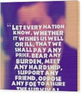 Inspirational Quotes - Motivational - John F. Kennedy 16 Wood Print