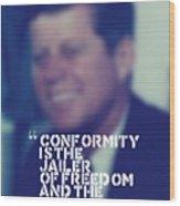 Inspirational Quotes - Motivational - John F. Kennedy 9 Wood Print