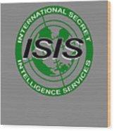International Secret Intelligence Servrice Wood Print