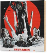 Invasion Of The Blood Farmers, Poster Wood Print by Everett
