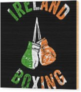 Ireland Boxing Color Light Boxers Irish Cool Gift Funny Flag Wood Print