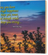 Irish Blessing-may You Have Enough Happiness... Wood Print