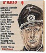 Is Paris Burning Gert Frobe As General Dietrich Von Chlitz German Theatrical Poster 1966 Wood Print