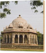 Isa Khan Tomb Burial Sites Wood Print