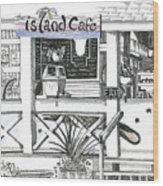 Island Cafe Wood Print