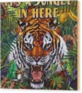 It's A Jungle  Wood Print