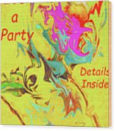 It's A Party Abstract Wood Print
