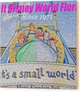 It's A Small World Poster Art Wood Print