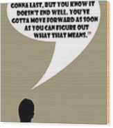 It's Your Life - Mad Men Poster Don Draper Quote Wood Print