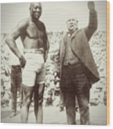 Jack Johnson - Heavyweight Boxing Champion  1908 - 1915 Wood Print