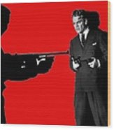 James Cagney As Gangster  Rocky Sullivan In Angels With Dirty Faces 1938-2008 Wood Print