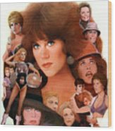 Jane Fonda Tribute Wood Print by Bill Mather