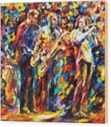 Jazz Band - Palette Knife Oil Painting On Canvas By Leonid Afremov Wood Print