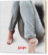 Jeans And Toes Wood Print