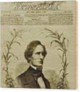 Jefferson Davis 1808-1889, First Wood Print