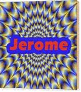 Jerome Wood Print