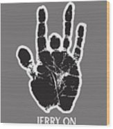 Jerry On Wood Print