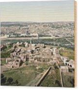 Jerusalem, C1900 Wood Print