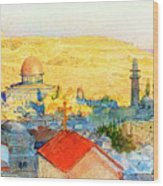 Jerusalem In 1899 Wood Print